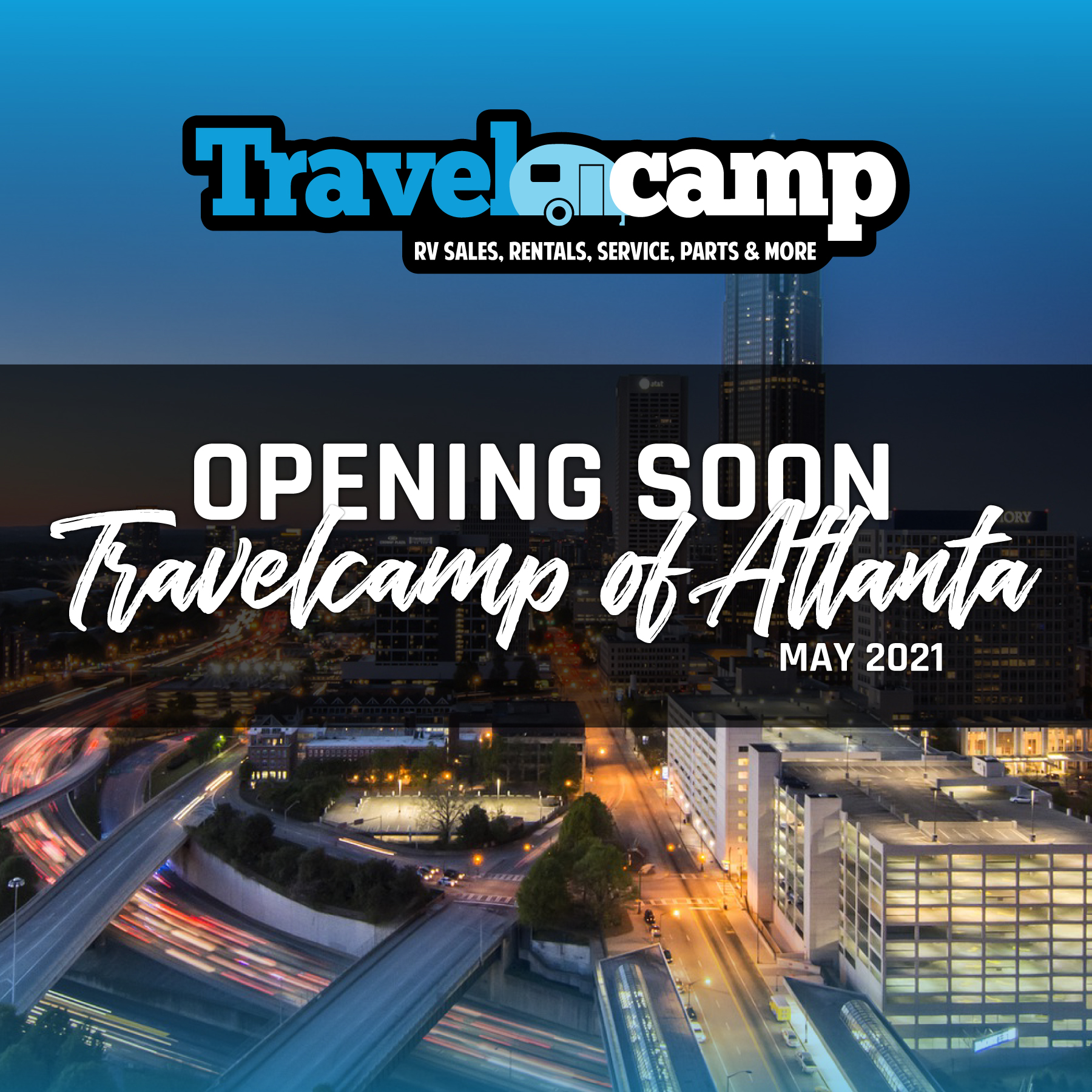 Soon to Open - Travelcamp of Atlanta
